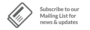 Sign up for our Mailing List